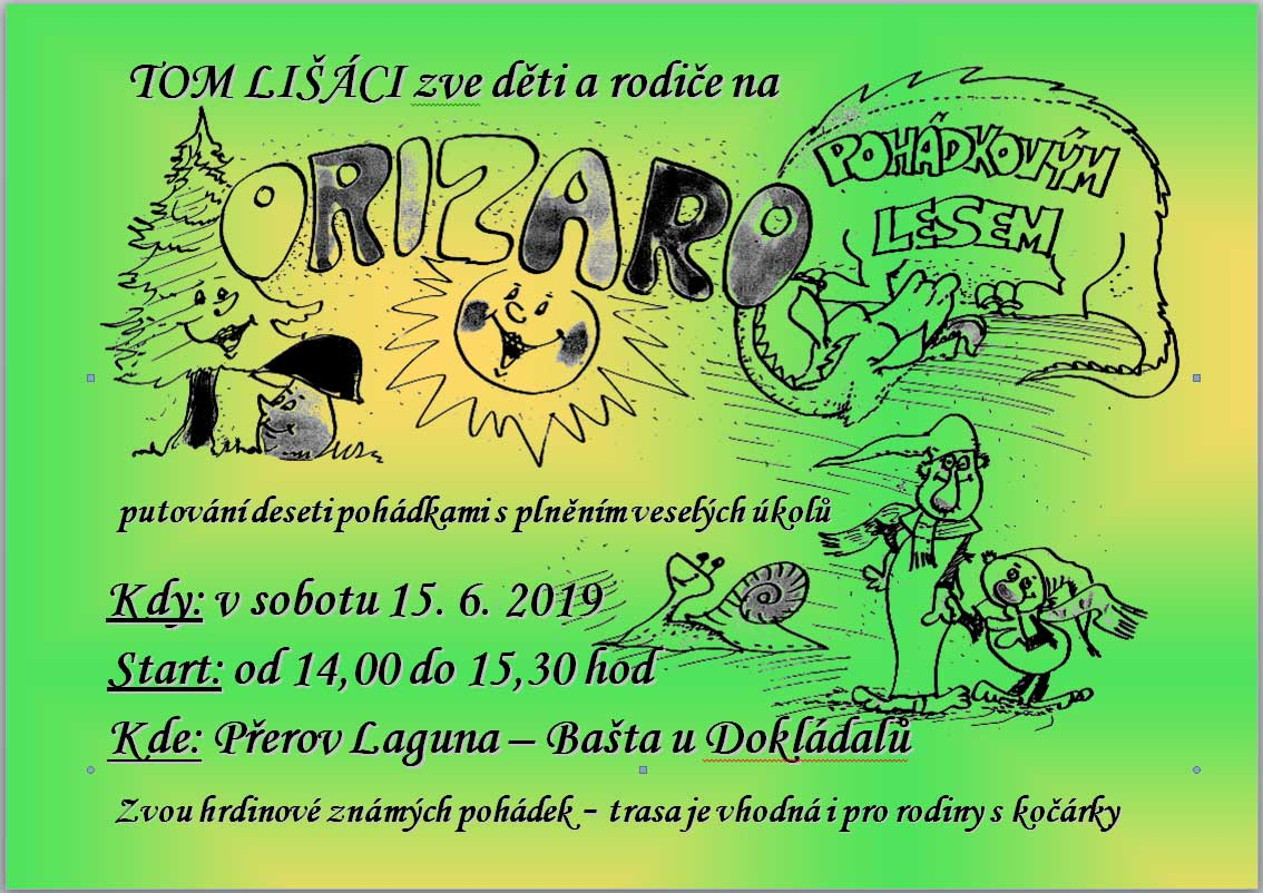 Orizaro - pohádkovým lesem