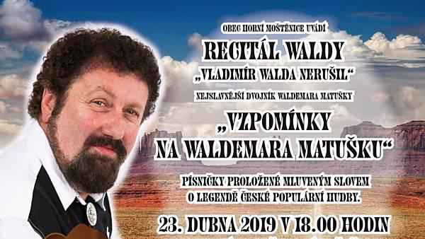 Recitál Vzpomínky na Waldemara Matušku
