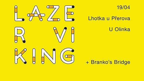 Lazer Viking - Branko's Bridge - Emilio Pinchi