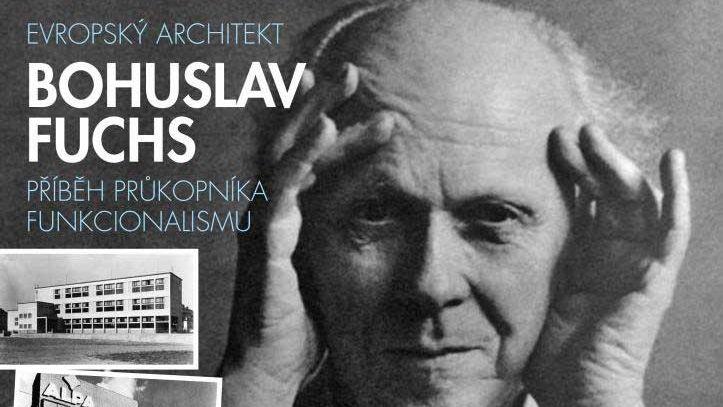 Evropský architekt Bohuslav Fuchs